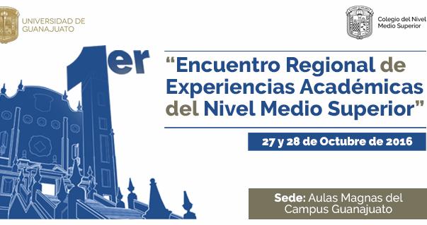 Invitan a profesores del Nivel Medio Superior a participar en el Primer Encuentro Regional de Experiencias Académicas